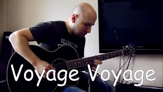 Voyage Voyage - Fingerstyle Guitar Cover