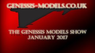 The Genessis-Models Show January 2017