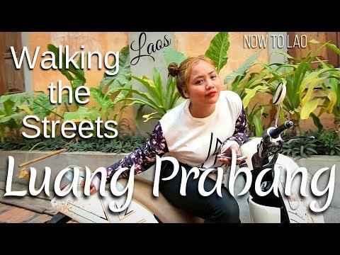 Travel Laos: Walking the Streets of Luang Prabang - Pii Mai Lao Songkran - Now to Lao Travel Vlog