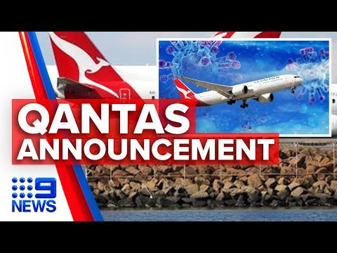 Coronavirus: Qantas stands down 20,000 staff | Nine News Australia