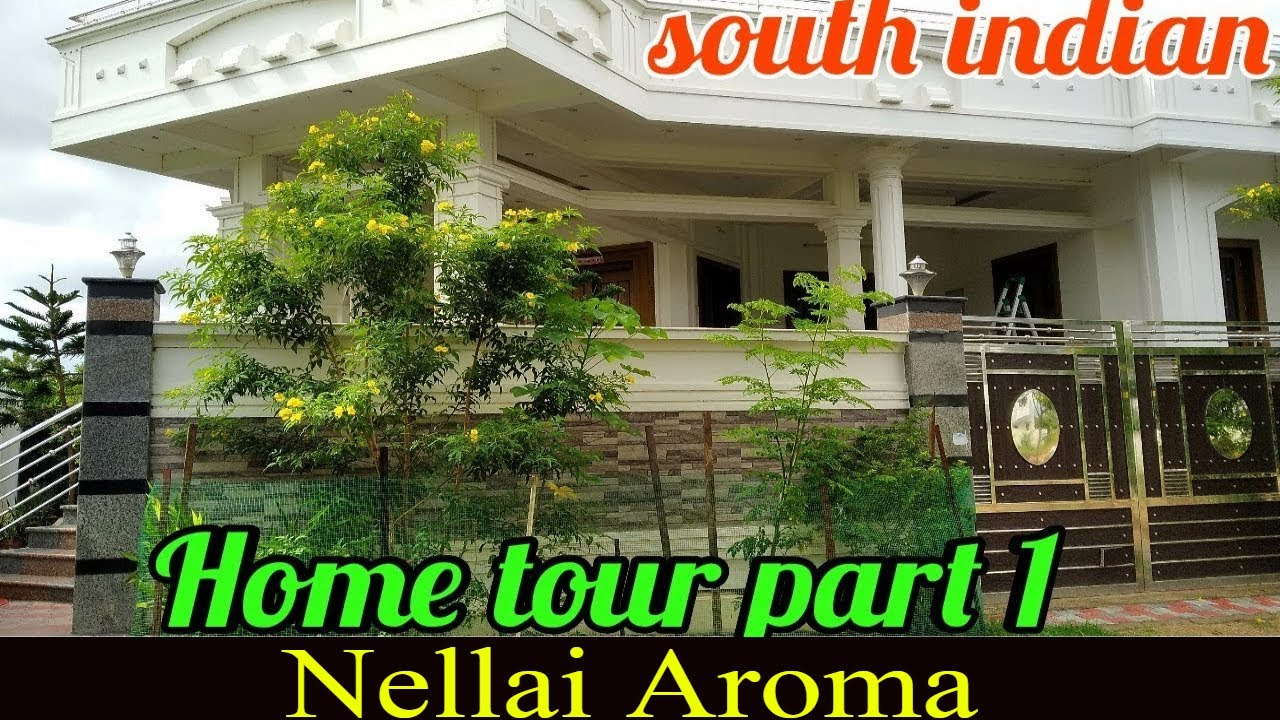 South Indian Home Tour Part 1 Home Garden Tour House Organization In