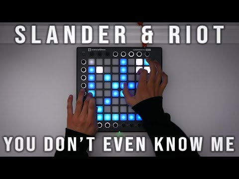 Slander & Riot - You Don't Even Know Me | Launchpad Cover