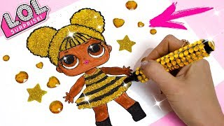 How To Draw LOL Surprise Doll Glitter Queen Bee : Drawing & Painting Coloring Pages For Kids