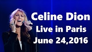 EXCLUSIVE: Celine Dion - Live in Paris - Full Concert HD (June 24th, 2016, AccorHotels Arena)
