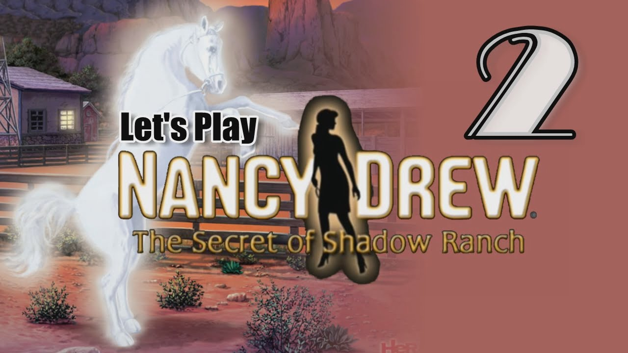 Nancy drew 10 the secret of shadow ranch 02 w yourgibs picking