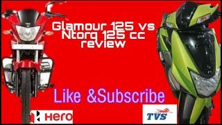 TVS NTORQ125 VS GLAMOUR125 REVIEW