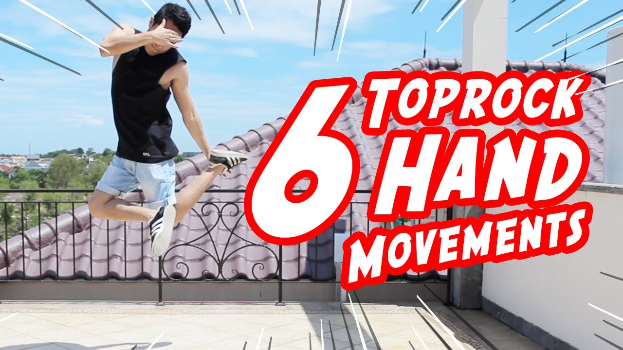 6 Toprock Hand Movement Tutorial I Things You Probably Didn't Know in Dance!!!