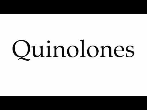 How to Pronounce Quinolones