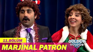 Marjinal Patron - Güldür Güldür Show 11.Bölüm