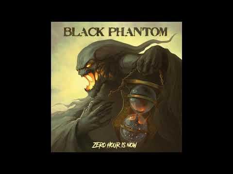 Black Phantom - Zero Hour Is Now (2020)