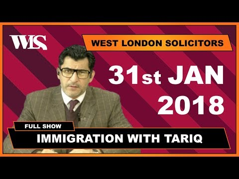 Immigration with Tariq - 31-01-2018