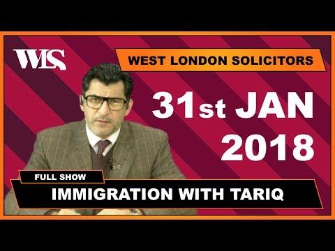 Immigration with Tariq - 31-01-2018