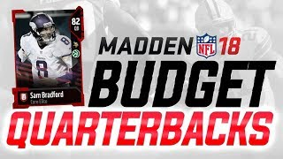 MUT 18 BUDGET SQUAD: How to Get THE BEST QBs on a 15k BUDGET in Madden 18 Ultimate Team!