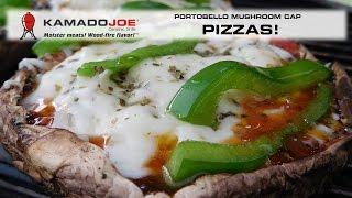 Kamado Joe Portobello Mushroom Pizzas!