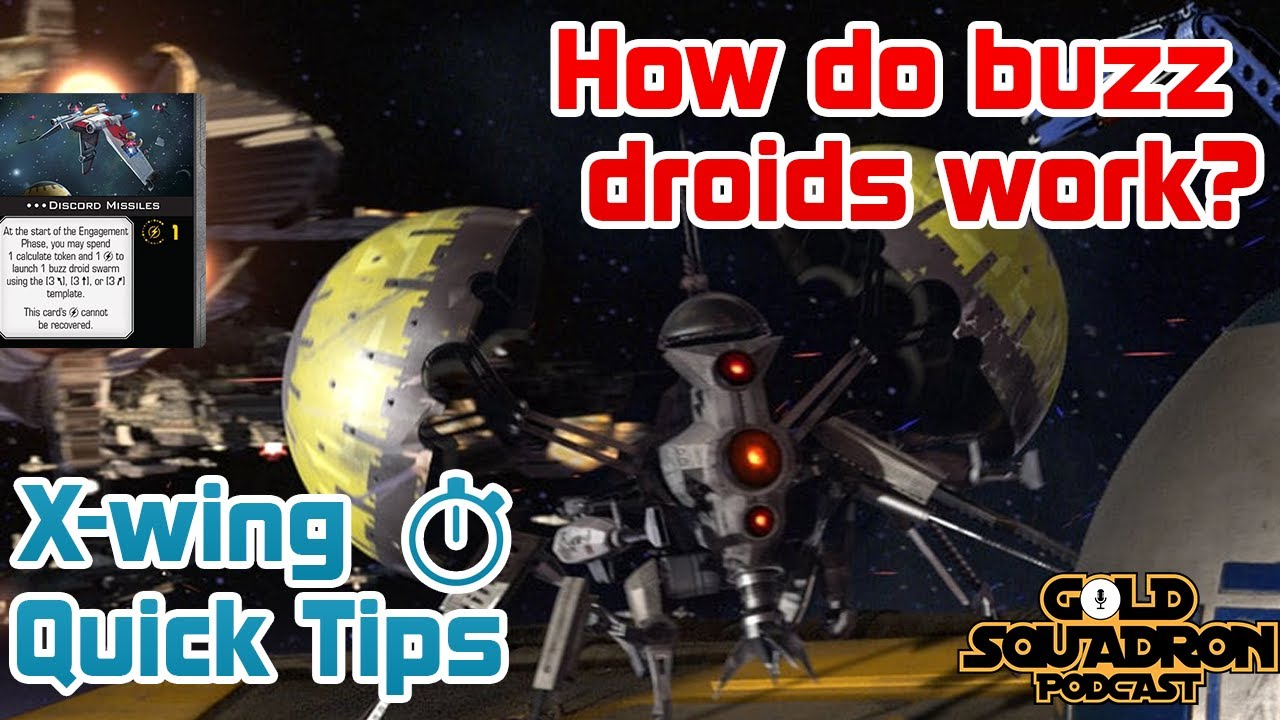 How Do Buzz Droids Work? Discord Missles? - X-wing Quick Tips