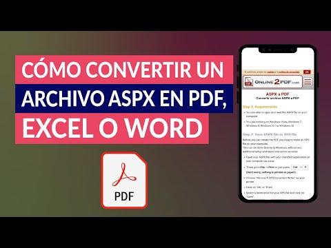 Cómo Abrir o Convertir un Archivo ASPX en PDF, Excel o Word - Fácil y Rápido