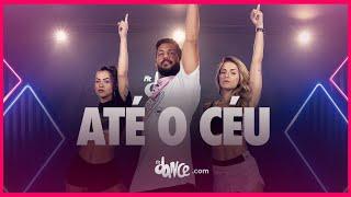 Até o Céu - Anitta ft. MC Cabelinho | FitDance TV (Coreografia Oficial) Dance