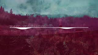 Skyper - Land of Sadness