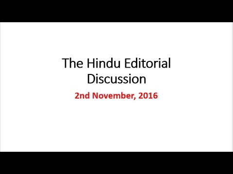 2 November, 2016 The Hindu Editorial Discussion