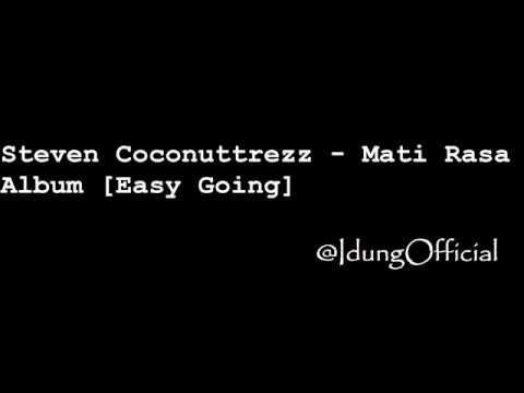 Steven & Coconuttrezz  Mati Rasa