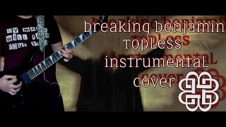 Breaking Benjamin - Topless (Instrumental Cover)