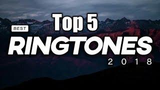 Top 5 World Famous Ringtones 2018 | Best Ringtones | Top 5 | Ringtones