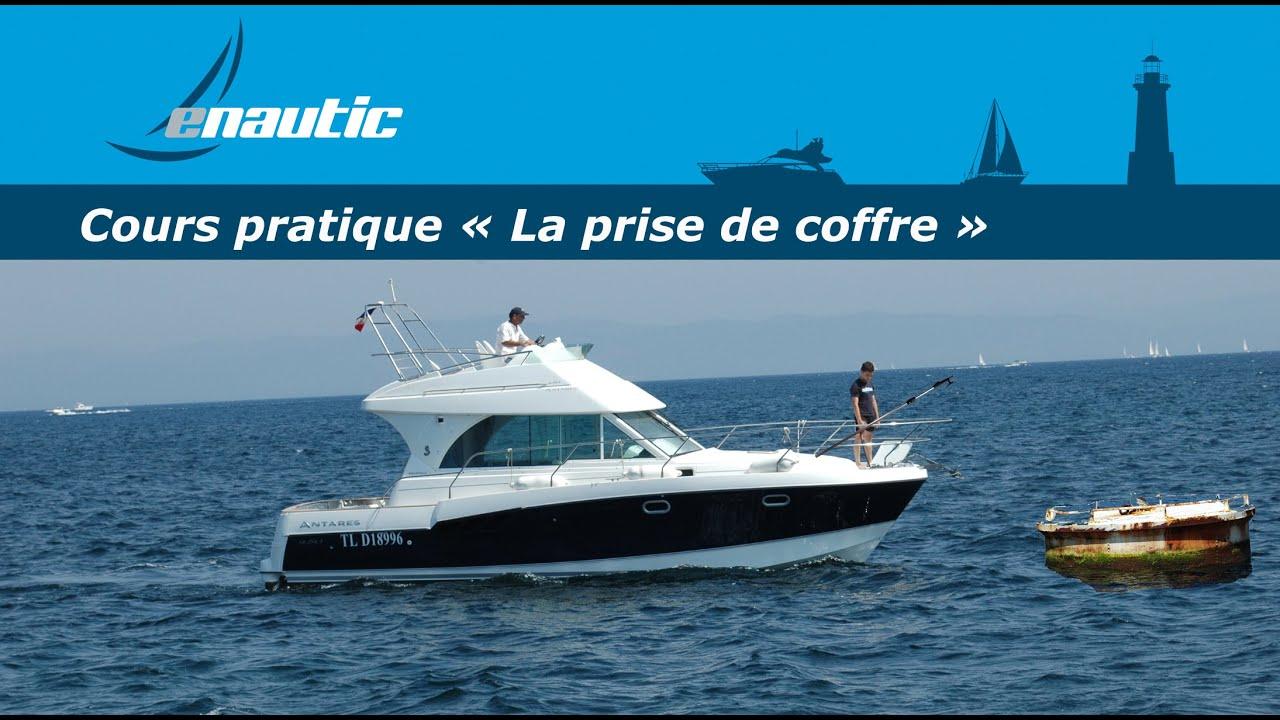 Cours permis bateau | La prise de coffre - YouTube