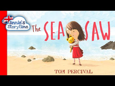 The Sea Saw by Tom Percival I Read aloud I Books for children about loss