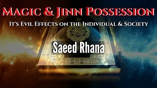The Sickness of Magic & Jinn Possession |  Saeed Rhana