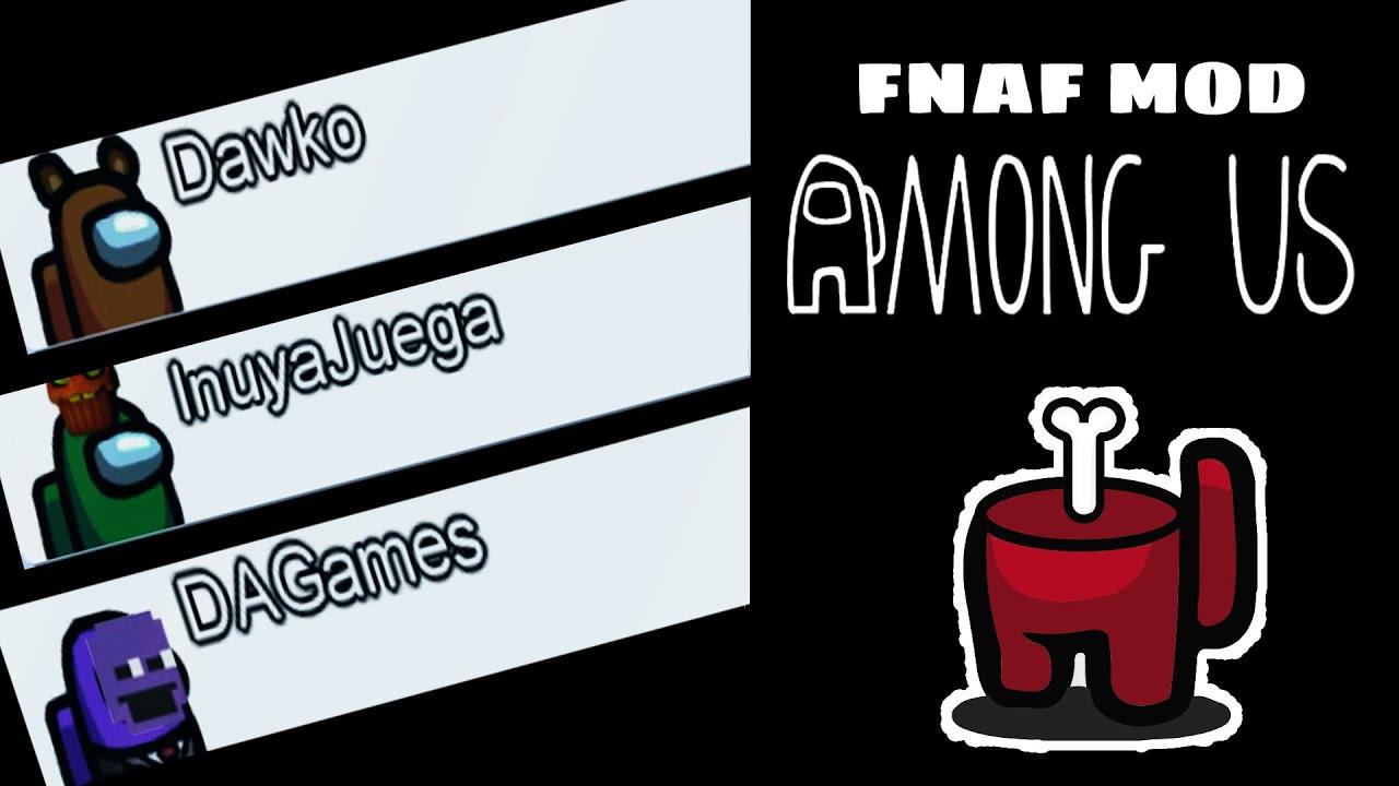 🔥 AMONG US de FNAF 🔥 con @Dawko  @DAGames  @Razzbowski  Y MÁS YOUTUBERS - InuyaJuega