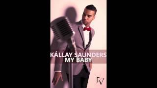 Kállay Saunders - My Baby (Eurovision 2013 - Hungary)