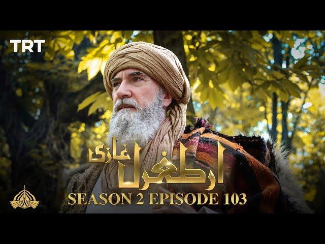 Ertugrul Ghazi Urdu | Episode 103| Season 2