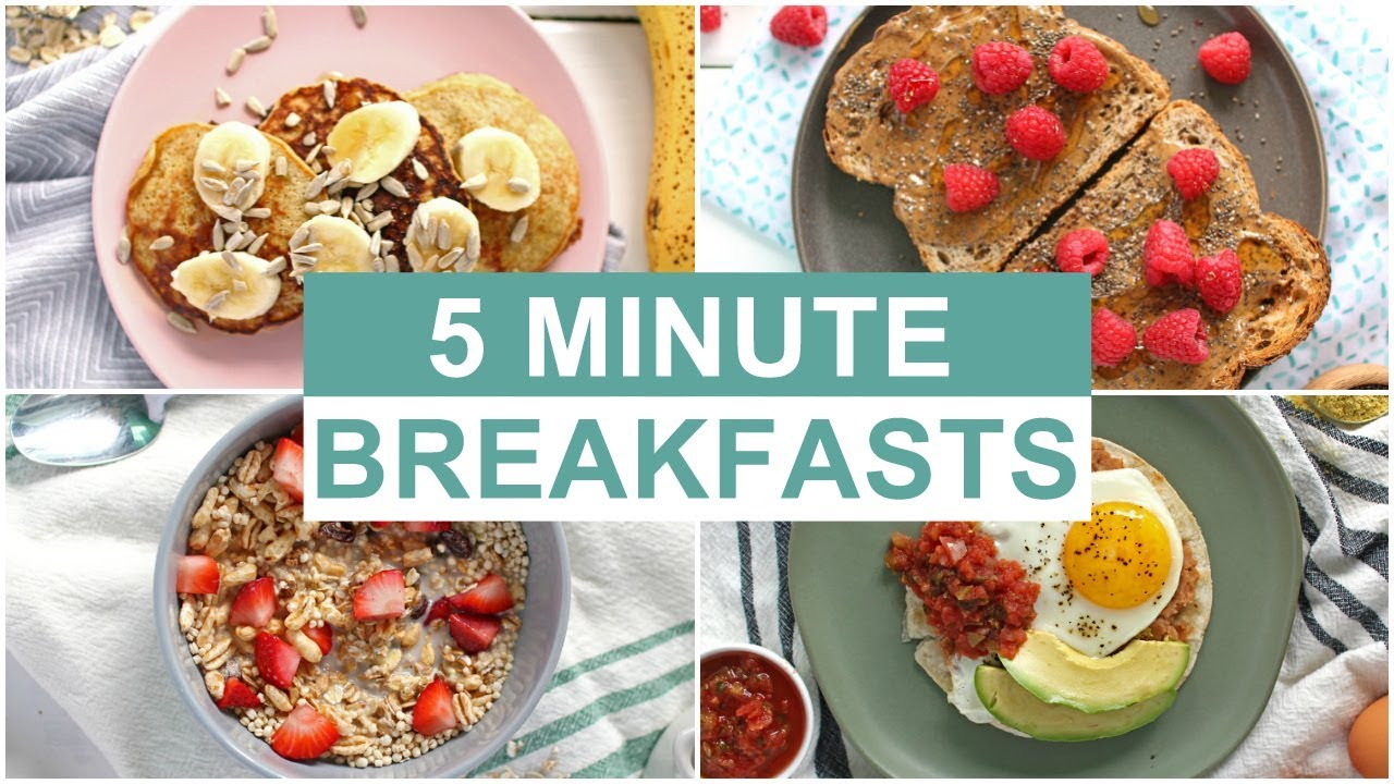 easy 5 minute breakfast recipes healthy breakfast ideas youtube