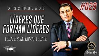 #029 - Lideres que Forman Líderes Ledare som formar ledare 🇸🇪