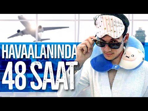 48 SAAT GİZLİCE HAVAALANINDA KALMAK!