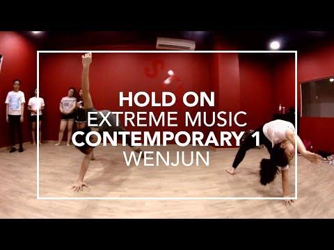 Hold On (Extreme Music) | Wenjun Choreography