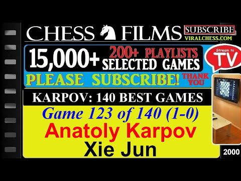 Karpov: 140 Best Games (#123 of 140): Anatoly Karpov vs. Xie Jun