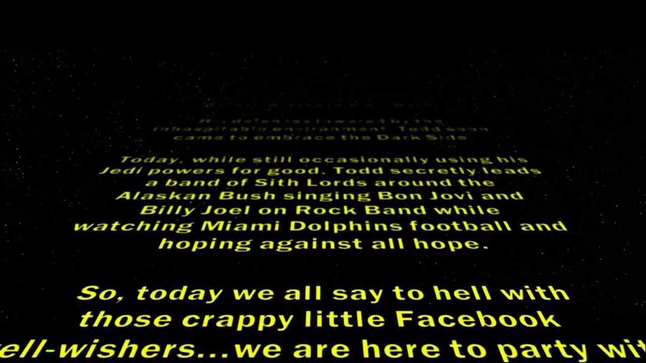 40th Birthday Party Star Wars Crawl - YouTube