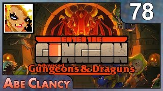 AbeClancy Streams: Advanced Gungeons and Draguns - 78 - It's Bullet Time