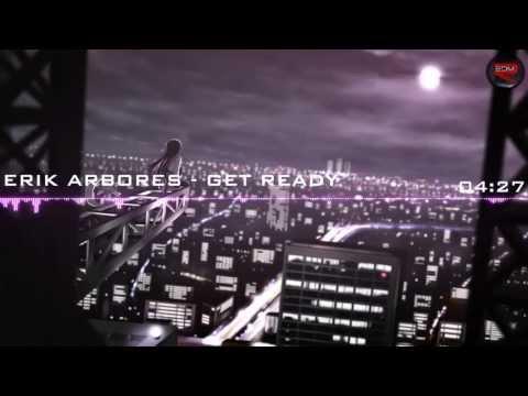 Erik Arbores - Get Ready