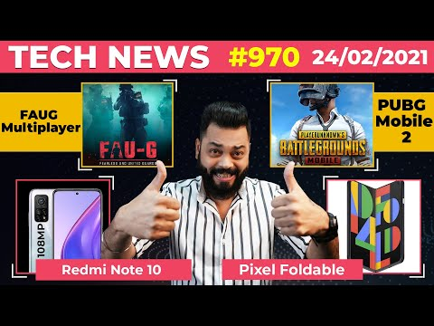 FAUG Multiplayer Mode Coming, PUBG Mobile 2 Coming,Redmi Note 10 108MP,Pixel Foldable Coming-#TTN970