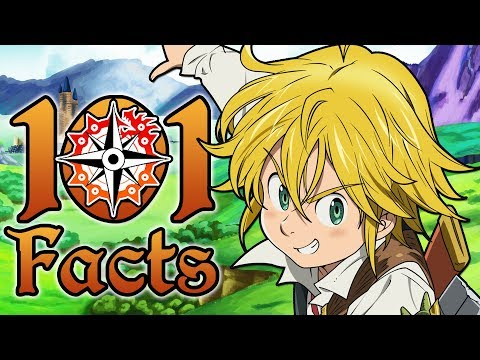 101 Facts About The Seven Deadly Sins That You Probably Didn't Know! | Nanatsu no Taizai