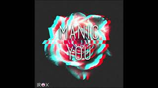 Manic - You