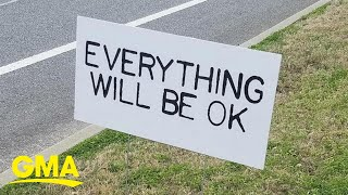 'Everything Will Be OK' signs pop up to spread cheer around Georgia town | GMA Digital