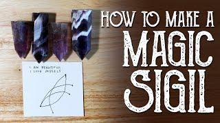 How to Make A Magic Sigil - Magical Crafting - Sigil Magic - Witchcraft