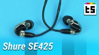 Test: Shure SE425 – High-End In-Ear-Ohrh?rer | TechStage