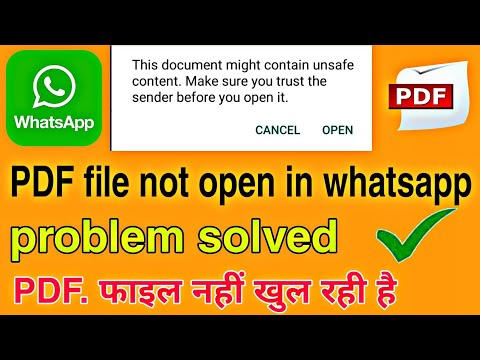 Whatsapp main PDF and apk file not open problem solved {this document might contain unsefe }