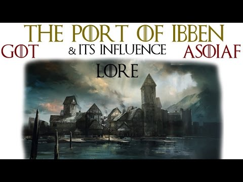 Game of Thrones: The Port of Ibben