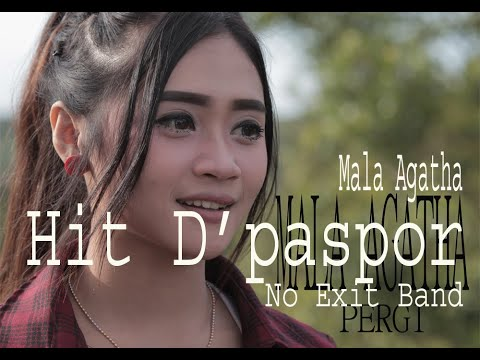 Download MALA AGATHA- LAGU VIRAL PERGI hit D'paspor No exit (pls sub this channel) #malaagatha Mp4 baru