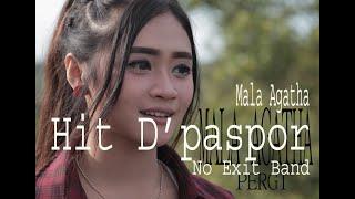 MALA AGATHA LAGU VIRAL PERGI hit D paspor No exit malaagatha MP3